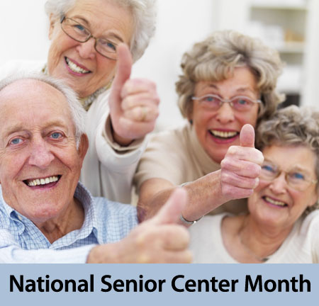 National Senior Center Month